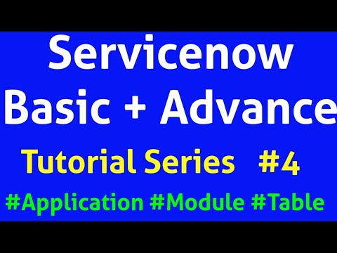 ServiceNow Tutorial   Application Menu   Modules   Table   Dictionary   Columns  Servicenow Helpdesk
