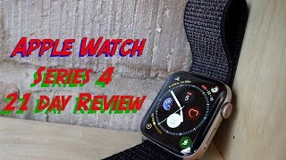 Apple Watch Series 4 Is this the Best Smartwatch ?  21 Day Review