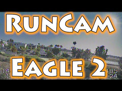 RunCam Eagle 2 Review