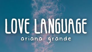 Ariana Grande - love language (Lyric Video)