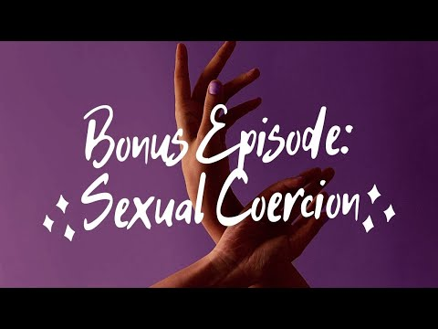 Welcome to My America: Let's Talk About Sexual Coercion