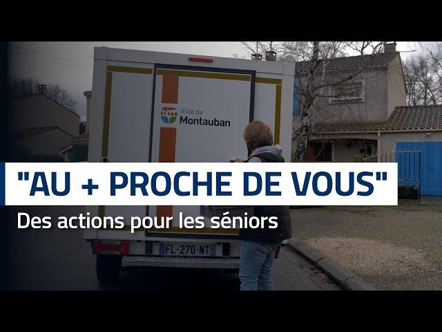 « Au + proche de vous » : Reportage sur les actions de la Ville auprès des Seniors