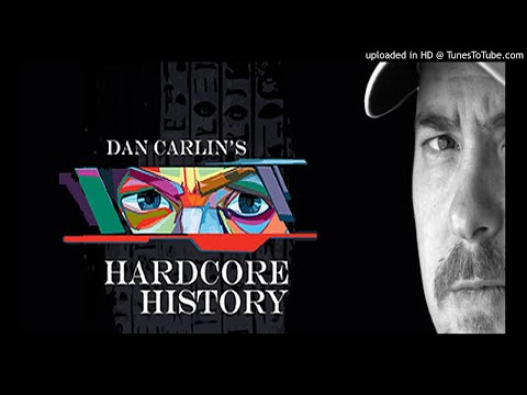 Hardcore History Podcast By Dan Carlin Hardcore History 1 – Alexander Versus Hitler - Dan Carlin - Hardcore History Podcast By Dan Carlin