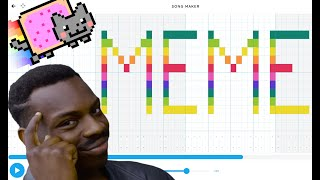 MEME SONGS but 'played' on Google Chrome Music Lab