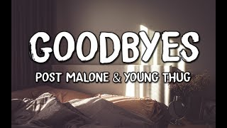 Post Malone   Goodbyes (Lyrics) Feat. Young Thug