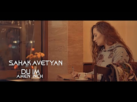 Sahak Avetyan - Du im amen inch