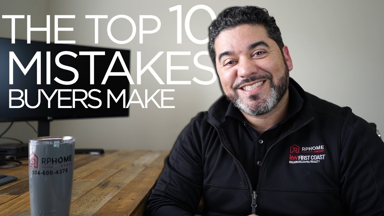 The Top 10 Mistakes Buyers Make (And How to Avoid Them)