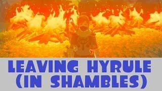 I'm Leaving Hyrule (In Shambles)