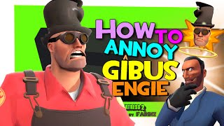 TF2: How To Annoy A Gibus Engie [FUN/F2P]