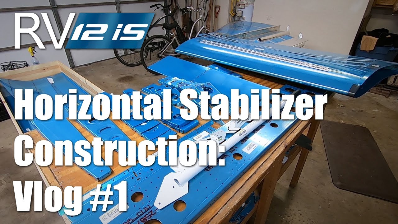 Vans RV-12iS Horizontal Stabilizer Construction: Vlog #1