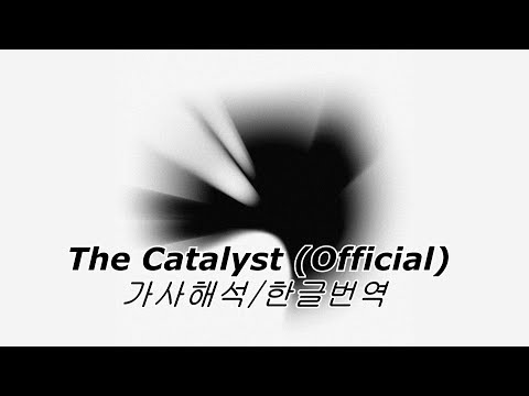 Linkin Park - The Catalyst (Official Music/가사해석/한글자막)