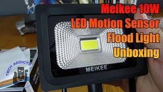 Meikee 10W LED Motion Sensor Flood Light Unboxing