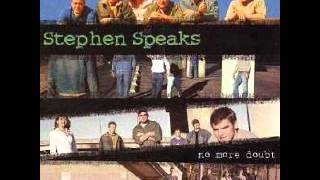 Stephen Speaks - Out Of My League
