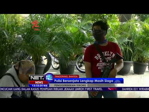 Penggerebekan Teroris di Tangerang Banten - NET12