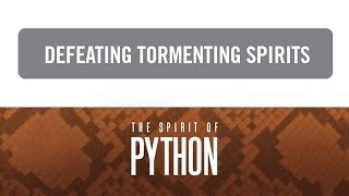 """Spirit of Python: Defeating Tormenting Spirits"" with Jentezen Franklin"