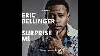 Eric Bellinger   Surprise Me #rnb2019 #rnbthrone #rnb2020 #ericbellinger