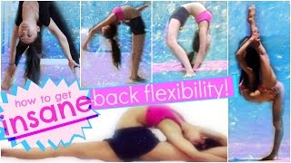 BACK STRETCHING: How To Get INSANE, CONTORTIONIST Back And Spine Flexibility
