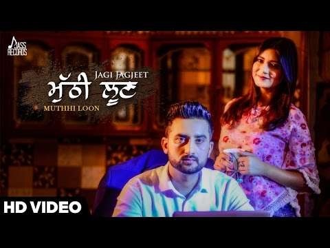 Muthhi Loon  Jagi Jagjeet