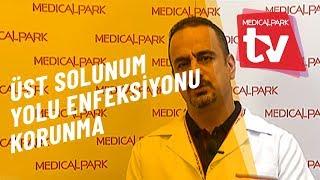 Üst Solunum Yolu Enfeksiyonlarından Korunma   Medical Park   TV