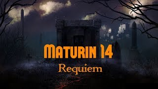 Video Maturin 14 - Requiem [official HQ]