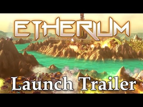 Etherium - Launch Trailer thumbnail