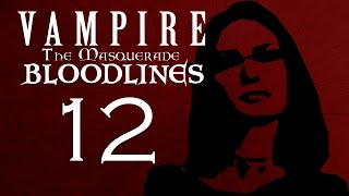 PSYCHOTIC PUZZLE HOUSE Part 12 - Vampire The Masquerade - Bloodlines