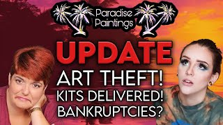 MORE UPDATES On Paradise Paintings (the Diamond Painting MLM): Bankruptcies & CONFIRMED Art Theft