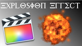 Final Cut Pro X: Quick and Easy Explosion Effect Tutorial