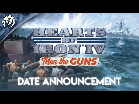 Hearts of Iron IV: Man the Guns - Release Date Announcement thumbnail