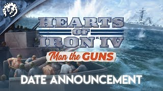 Hearts of Iron IV: Man the Guns Youtube Video