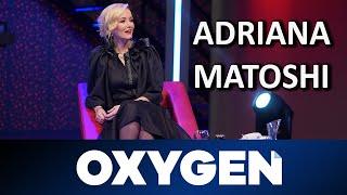 OXYGEN Pjesa 1   Adriana Matoshi 23.03.2019