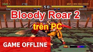 Cùng chơi game Võ đài thú 2 (Bloody Roar 2) trên PC