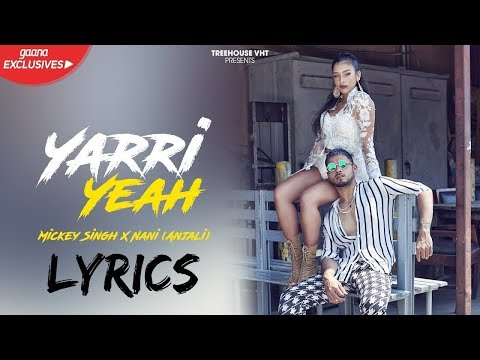 Mickey Singh - Yaari Yeah LYRICS / Lyric Video Ft Nani | MAGIC EP