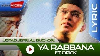 Chord Kunci Gitar Ya Robbana Opick feat Jefri Al Buchori