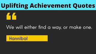 Achievement Quotes | Quotes About Success And Achievement | Achievement And Motivation [2020]