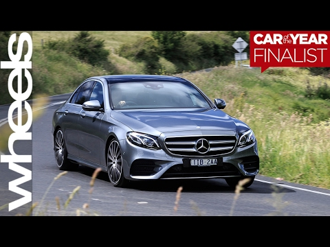 2017 Mercedes-Benz E-Class: Finalist | Car of the Year | Wheels Australia