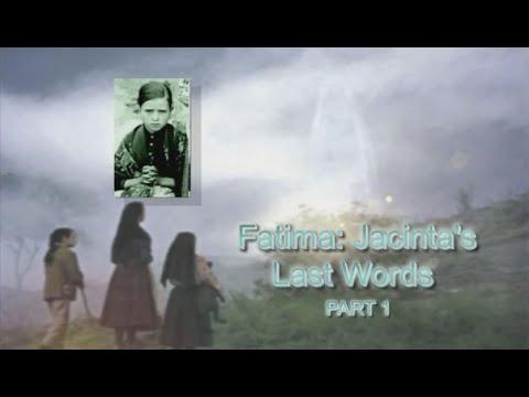 Jacinta's Last Words - Part 1