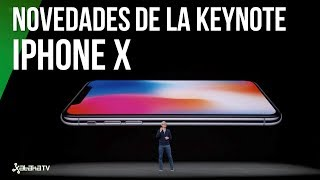 iPhone X, iPhone 8 y más: TODO lo presentado por Apple en 5 minutos