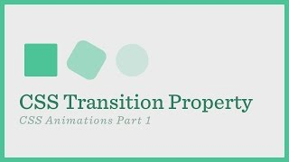 CSS Transition (CSS Animations Series Part 1)