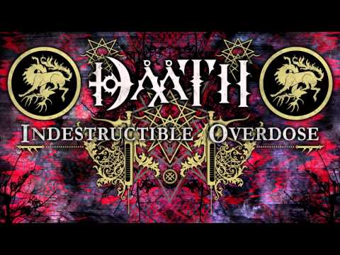 DAATH - Indestructible Overdose