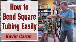 How to Bend Square Tubing So It Doesn't Kink - Kevin Caron