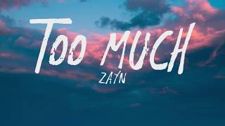 ZAYN - Too Much ft. Timbaland (Lyrics)