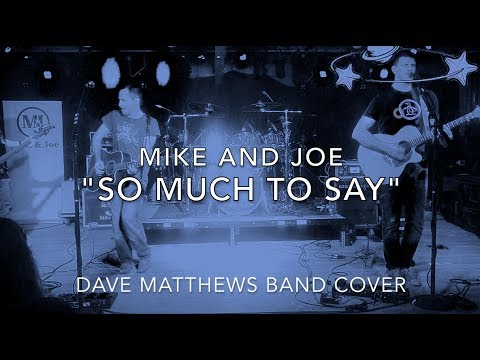 So Much To Say - Dave Matthews Band (Cover)