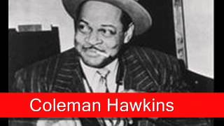 Coleman Hawkins: For You, For Me, Forevermore