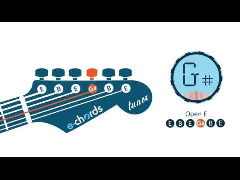 E-Chords Guitar Tuner - Open E Tuning - E B E G# B E