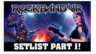 Rock Band VR News:  First Setlist/Songlist Revealed! Future Rock Band 4 DLC?