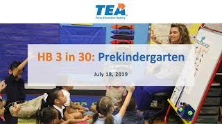 HB 3 in 30: Prekindergarten