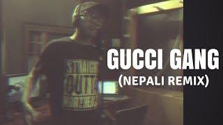 Gucci Gang (Nepali Remix) ll KAUSO - (STUDIO SESSION) ll UNB