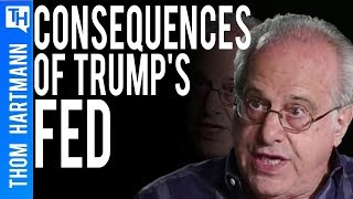 Trump Politicized the FED - What Happens to Democracy Now? (w/ Richard Wolff)