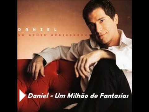 Um Milhão de Fantasias - Daniel